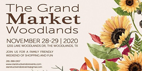 The Grand Market Woodlands  November 28th & 29th tickets