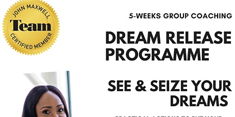 Dream Release Programme - See & Seize Your Dream! tickets