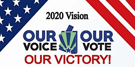 2020 VISION: Our VOICE, Our VOTE, Our VICTORY! Virtual Town Hall tickets