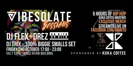 Vibesolate Sessions - 5 Hours of Hip Hop tickets