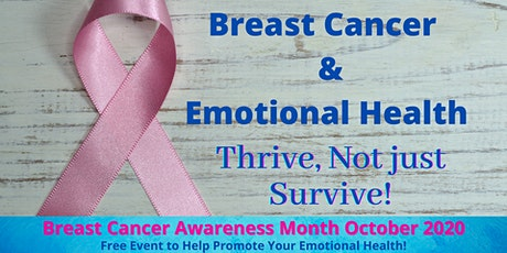 Free Webinar on Breast Cancer & Emotional Health - Thrive, not Just Survive tickets