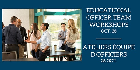 Educational Officer Team Workshops / Ateliers équipe d'officiers tickets