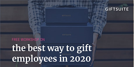 The Best Way To Gift Employees in 2020 - 10/15 tickets