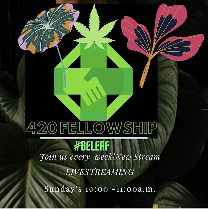 #420Fellowship a weekly livestream Marijuana Meditation Sunday's 10am IG