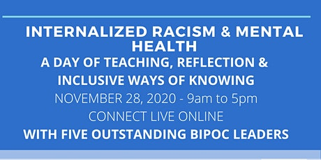 Internalized Racism and Mental Health LIVE ONLINE CONFERENCE tickets