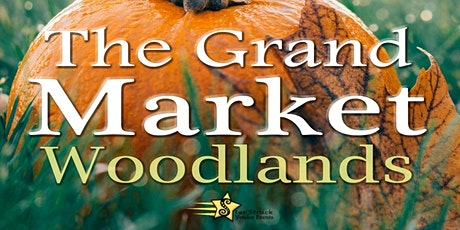 The Grand Market Wooldlands October 31st & November 1st tickets