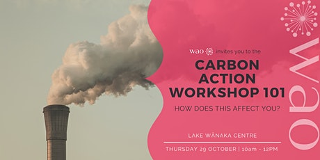 Climate Action Workshop 101 - How Does this Affect You? tickets