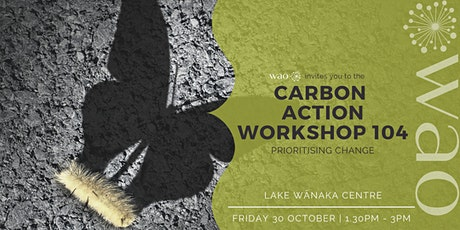 Climate Action Workshop 104 - Prioritising Change