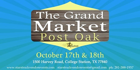The Grand Market Post Oak October 17th & 18th tickets
