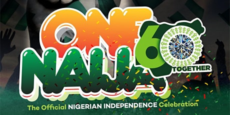 One Naija: The Official Nigerian Independence Celebration tickets