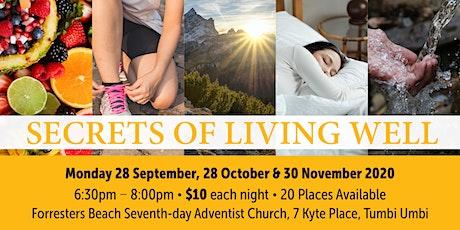 Secrets of Living Well tickets