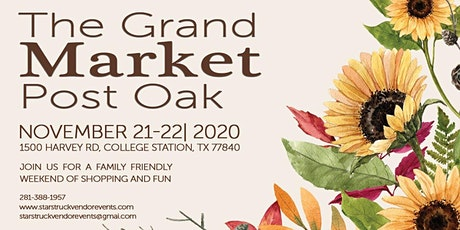 The Grand Market Post Oak November 21st & 22nd tickets