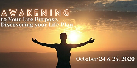 Awakening to Your Life Purpose, Discovering Your Life Plan tickets