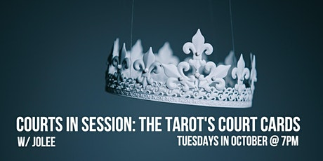 Courts in Session: Tarot's Court Cards tickets