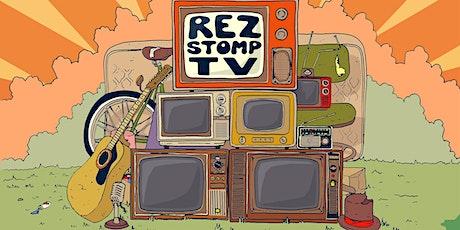 Rez Stomp TV tickets