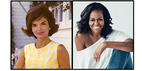 First Ladies 1961-2017: Jackie to Michelle - FREE Online Presentation tickets