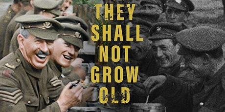 Sunday afternoon movie 'They Shall Not Grow Old' tickets