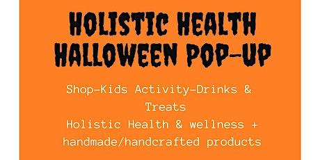 Holistic Health Halloween Pop-Up tickets