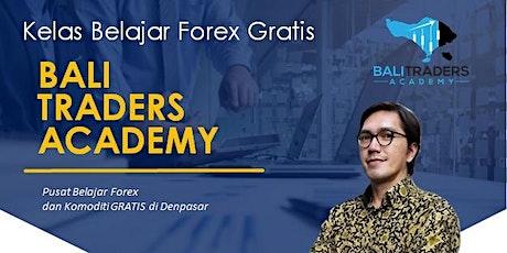 Kelas Belajar Trading Forex Dan Komoditi Gratis tickets