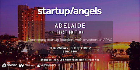 Startup&Angels Adelaide - First Edition tickets