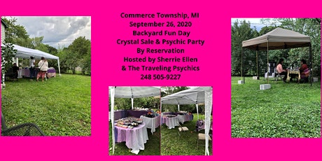 Fun Day Backyard Psychic Reading and Crystal Sale Holistic Party tickets