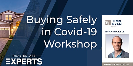 Home Buying Safely in Silicon Valley during Shelter-In-Place Workshop tickets