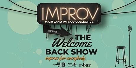 Maryland Improv Collective presents The Welcome Back Show tickets
