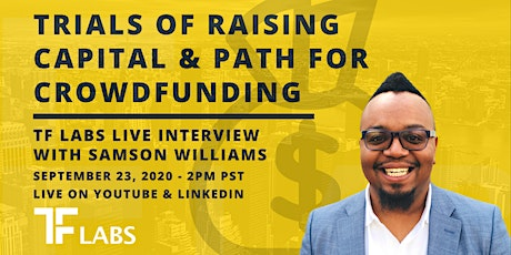 LIVE TF Labs Podcast: Trials of Raising Capital & Path for CrowdFunding tickets