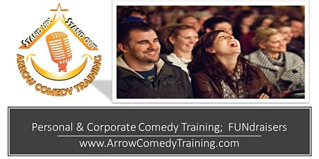 """Arrow Comedy Training: Aspiring Executive Comics """"Stand Up - Stand Out!"""" tickets"""