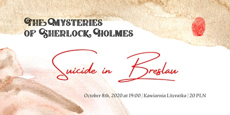 The Mysteries of Sherlock Holmes vol. 1: Suicide in Breslau tickets