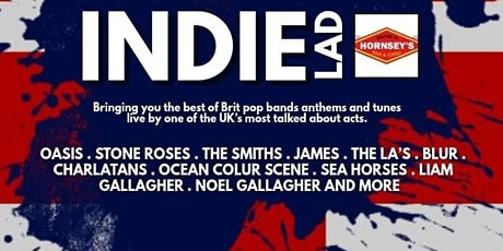SATURDAY 26th... Indie Lad @ Hornsey's! tickets