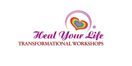 Heal Your Life Workshop tickets