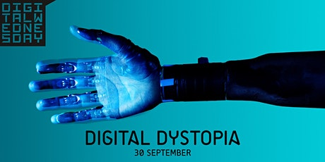 Digital Wednesday - Digital Dystopia tickets