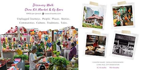 Discovery Walk: Chow Kit Market & Kg Baru tickets