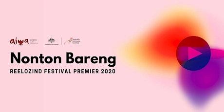Nonton Bareng: ReelOzInd Festival Premier 2020 tickets