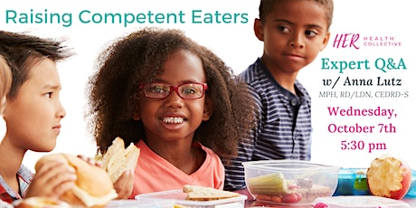 Expert Q&A: Raising Competent Eaters tickets