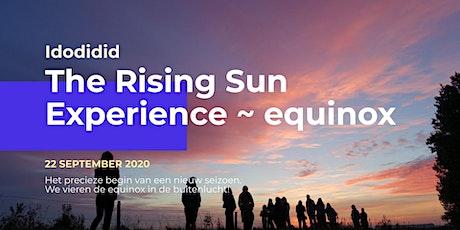 The Rising Sun Experience ~ equinox tickets