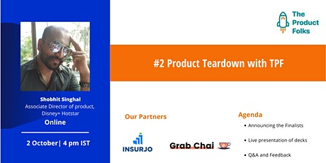 #2 Product Teardown with TPF tickets