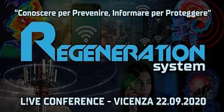 REGENERATION SYSTEM L!VE VICENZA biglietti
