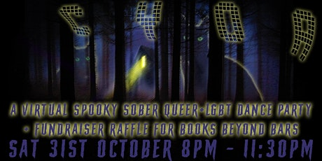 CYOA! Spooky Sober Queer+LGBT Dance Party with Raffle for Beyond Bars UK! tickets