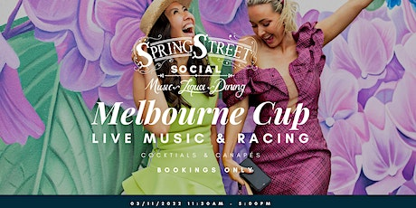 Melbourne Cup Live // Cocktail & Canapés - Spring Street Social tickets
