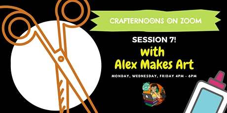 Crafternoons on Zoom: Session 7! with Alex Makes Art tickets