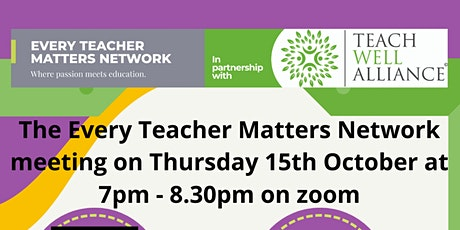 Every Teacher Matters Network meeting - Thursday 15th October tickets