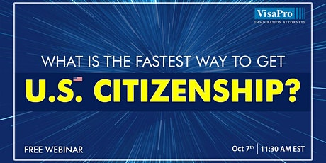 What Is The Fastest Way To Get U.S. Citizenship? tickets