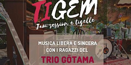 TIGEM - JAM SESSION E TIGELLINE tickets