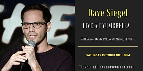 Have-Nots Comedy Presents Dave Siegel tickets