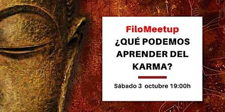 FiloMeetup: ¿Qué podemos aprender del Karma? entradas