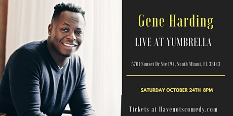 Have-Nots Comedy Presents Gene Harding tickets