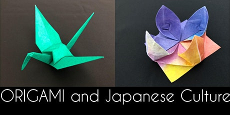 Origami and Japanese Culture (Workshop for all skill levels) tickets