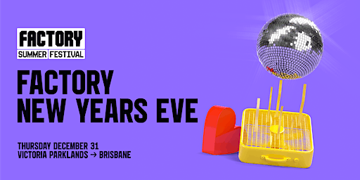 NYE at the FACTORY
